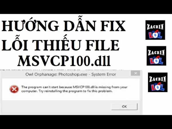 Tìm hiểu nguyên nhân dẫn đến lỗi msvcp100.dll