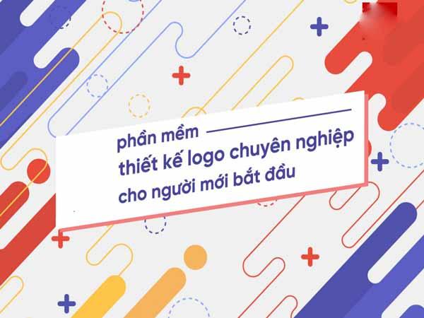 Top 5 phần mềm thiết kế logo cho người mới bắt đầu