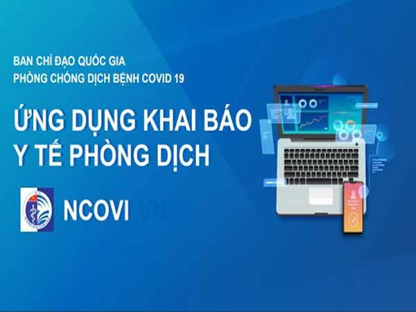 Hướng dẫn khai báo y tế qua phần mềm NCOVI